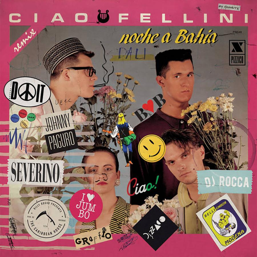 Ciao Fellini - Noche a Bahia / Dalì Rmx