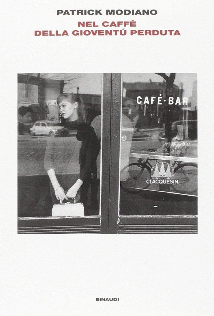 Nel caffe della gioventù perduta