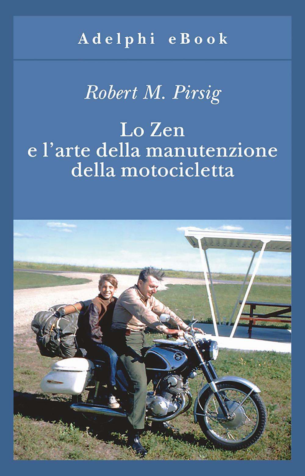 Lo zen e l_arte della manutenzione della motocicletta